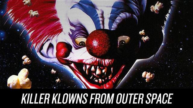 Killer Klowns de l'espace extra-atmosphérique